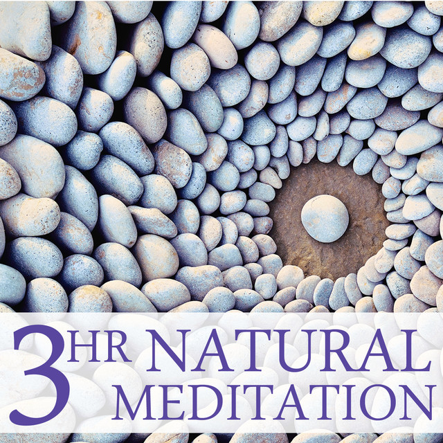 3 Hour Natural Meditation: Relaxing Music for Meditation & Yoga Albumcover