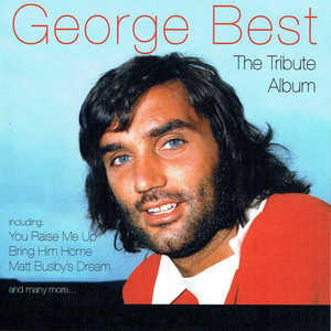 George Best - The Tribute Album