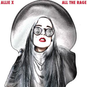 All the Rage - Allie X