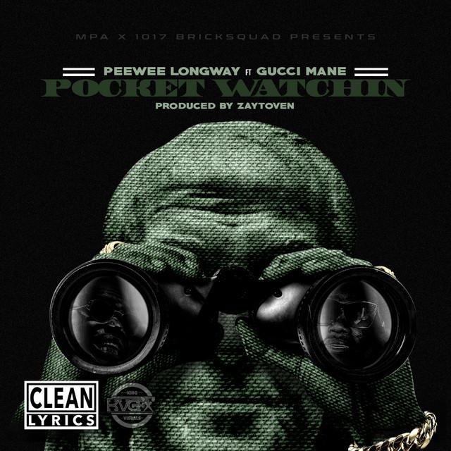 Pocket Watchin' (feat. Gucci Mane) - Single