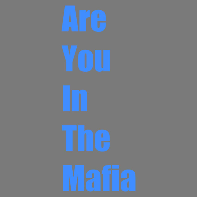 Are You in the Mafia