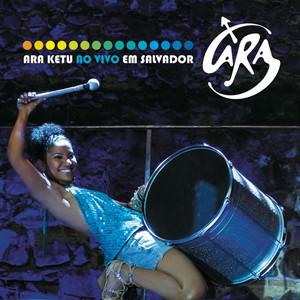 Ara Ketu Ao Vivo Em Salvador album