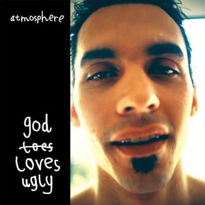 God Loves Ugly (Reissue)
