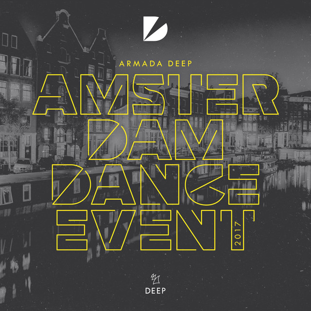 Armada Deep - Amsterdam Dance Event 2017