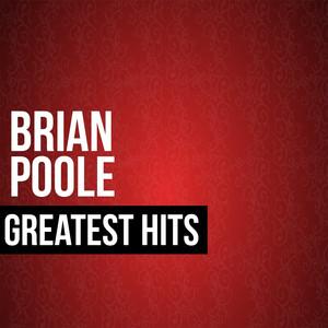 Brian Poole Greatest Hits album