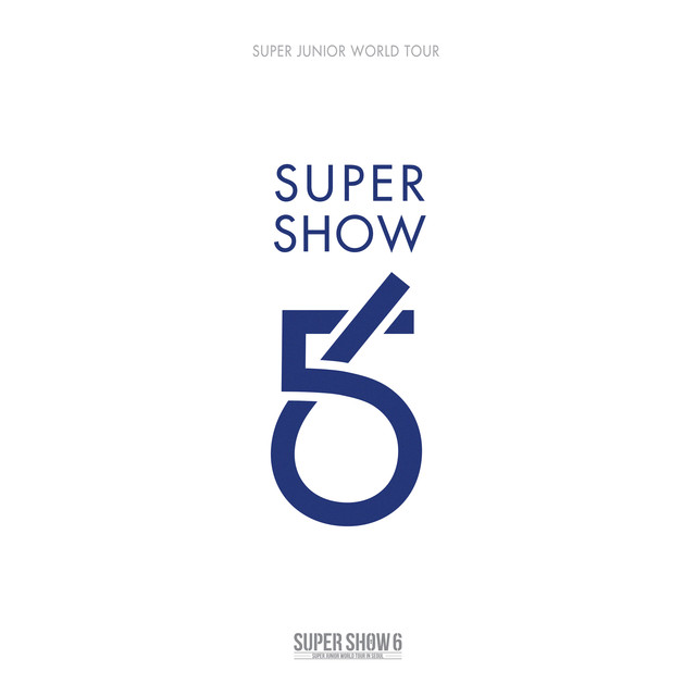 SUPER JUNIOR The 6th WORLD TOUR [SUPER SHOW 6] Albumcover