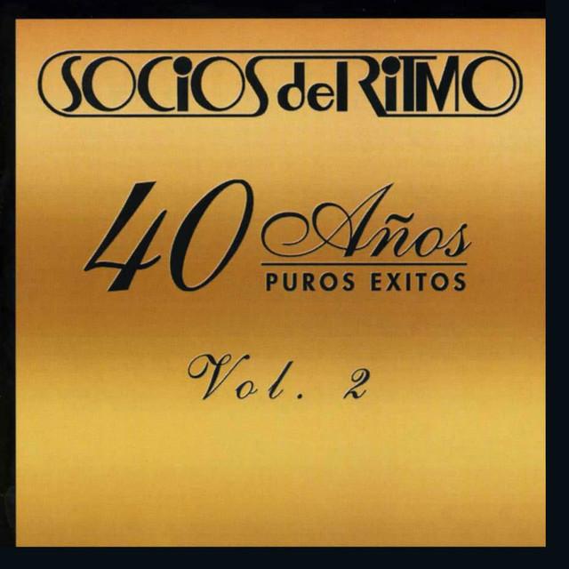 40 Años Puros Éxitos, Vol. 2