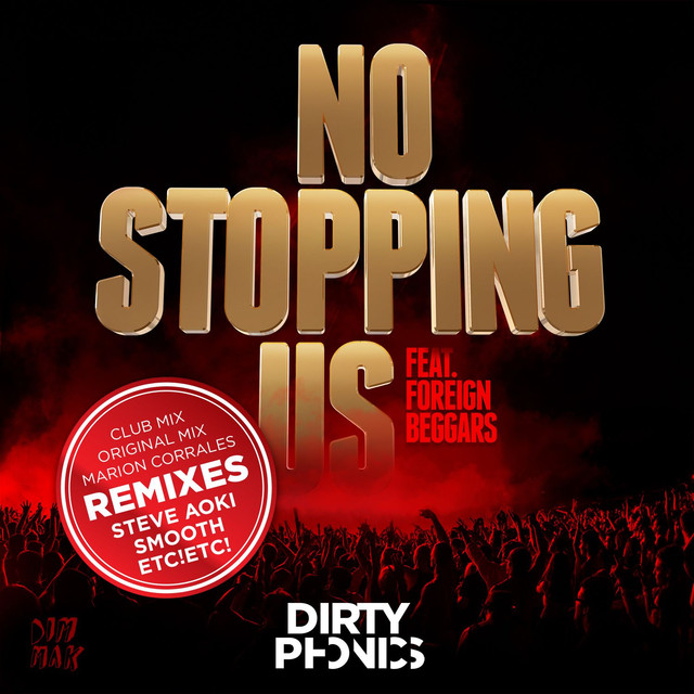 No Stopping Us [feat. Foreign Beggars] [Remixes]