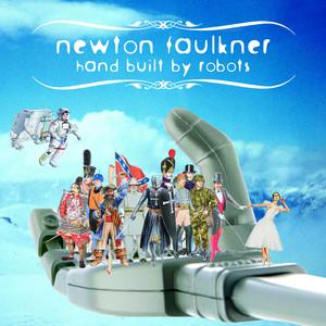 Hand Built By Robots - Newton Faulkner