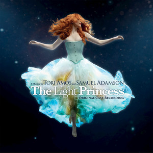 The Light Princess (Original Cast Recording - Commentary)