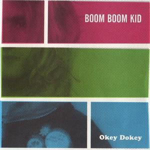 Okey Dokey - Boom Boom Kid