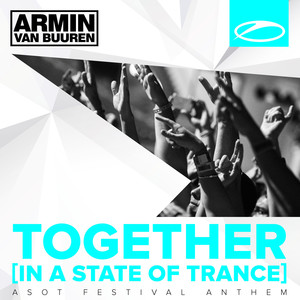 Together (In a State of Trance) (A State of Trance Festival Anthem) album