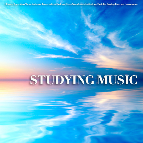 Studying Music: Binaural Beats, Alpha Waves, Isochronic