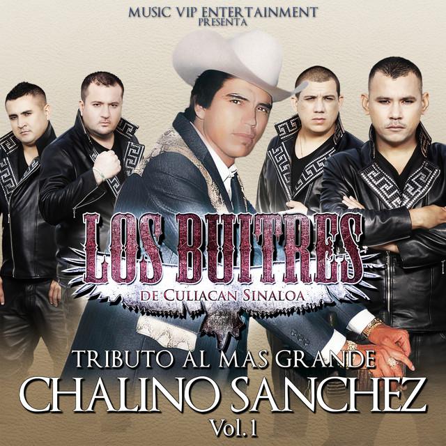 Tributo al Mas Grande Chalino Sanchez, Vol. 1