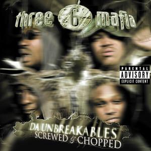 Da Unbreakables: Screwed & Chopped Albumcover