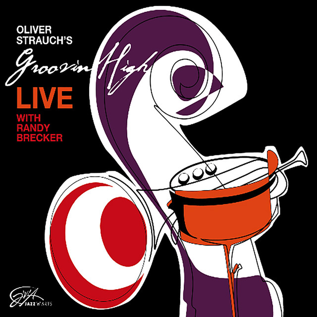 Oliver Strauch´s Groovin´ High