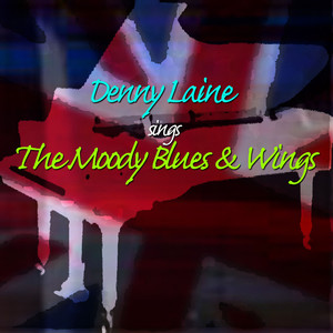 Denny Laine Sing The Moody Blues & Wings album