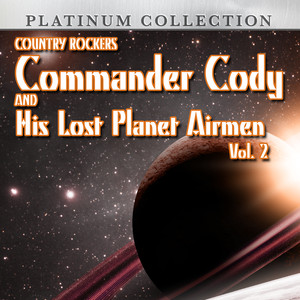 Country Rockers Commander Cody and His Lost Planet Airmen, Vol. 2 album
