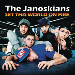 The Janoskians, Set This World On Fire på Spotify