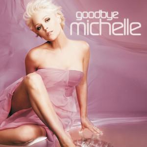 Goodbye Michelle album