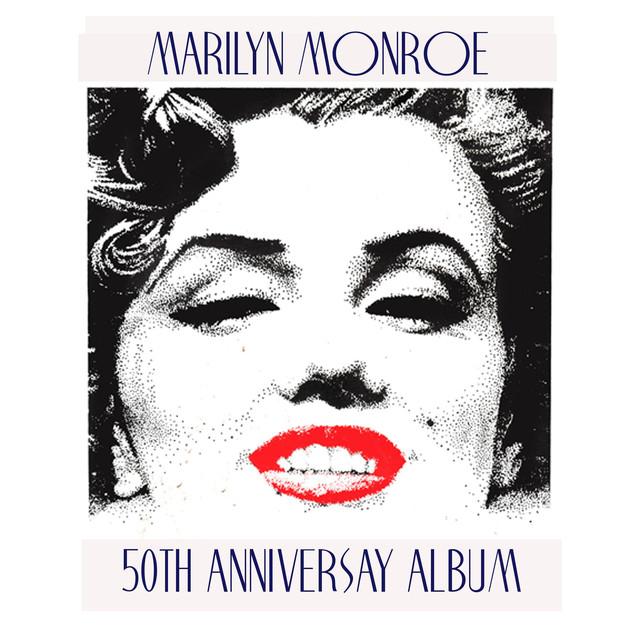 Marilyn Monroe 50th Anniversary Album
