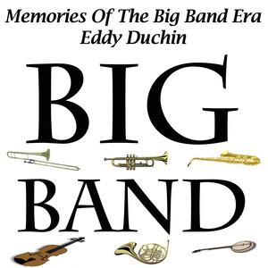 Memories Of The Big Band Era - Eddy Duchin album