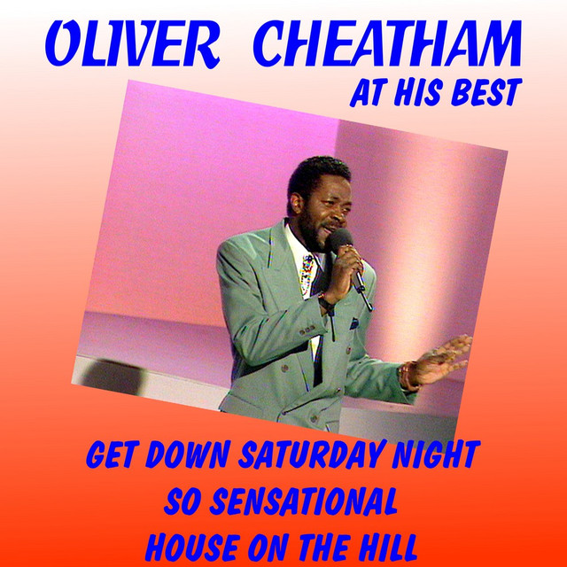 Oliver Cheatham at His Best