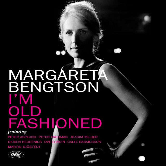 Skivomslag för Margareta Bengtson: I'm Old Fashioned