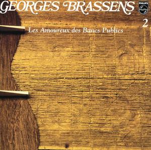 Les Amoureux Des Bancs Publics-Volume 2 - Georges Brassens