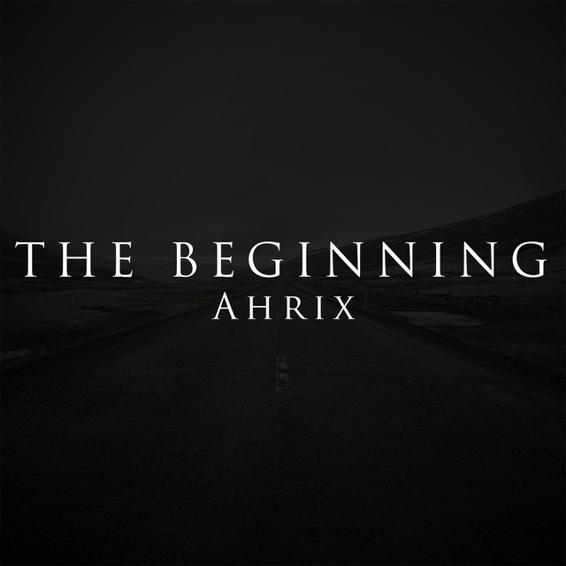Album cover for The Beginning by Ahrix