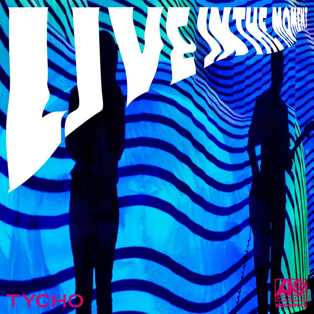 Live in the Moment (Tycho Remixes)