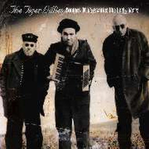 Bouquet of Vegetables the Early Years - The Tiger Lillies