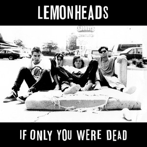 If Only You Were Dead album