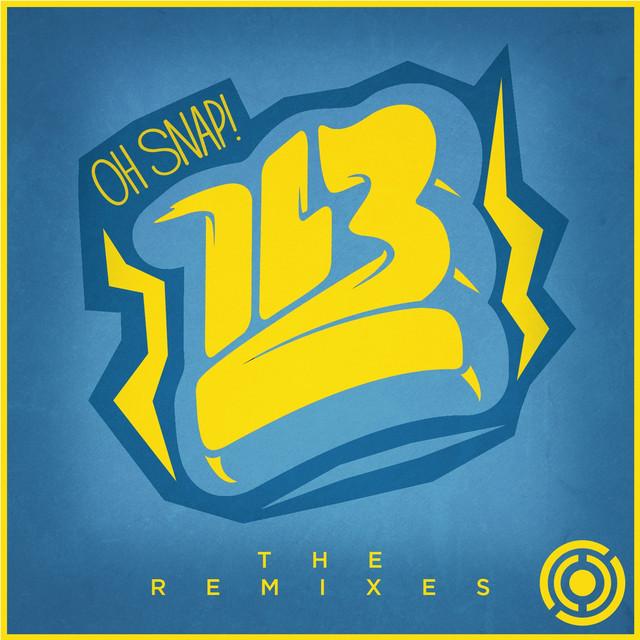 Oh Snap - The Remixes