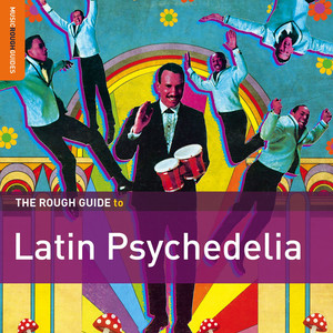 Rough Guide To Latin Psychedelia album