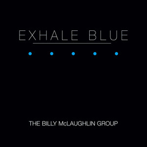 Exhale Blue album