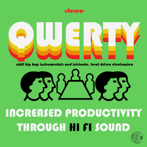 Qwerty: Increased Productivity Through Hi Fi Sound, Chill Hip Hop Instrumentals and Intricate, Organic, Beat Driven Electronica Albumcover
