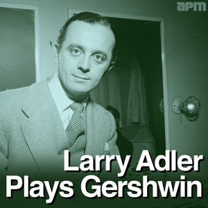 Larry Adler Plays Gershwin album