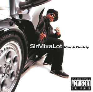 Mack Daddy - Sir Mix A Lot