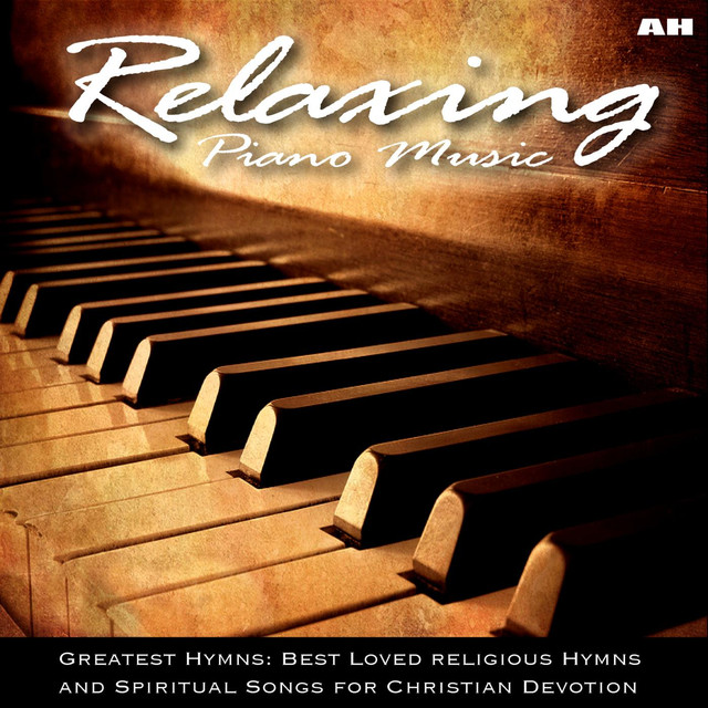 Relaxing Piano Music: Greatest Hymns: Best Loved Religious