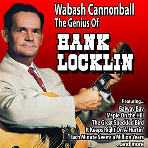 Wabash Cannonball: The Genius of Hank Locklin album
