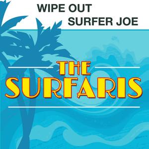 Wipe Out / Surfer Joe