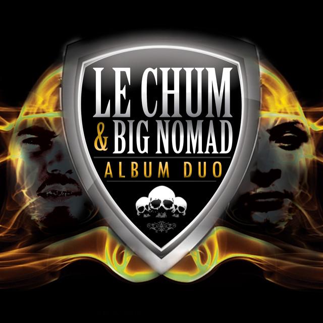 Le Chum x Big Nomad – Album Duo