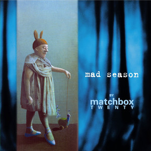 Mad Season - Matchbox 20