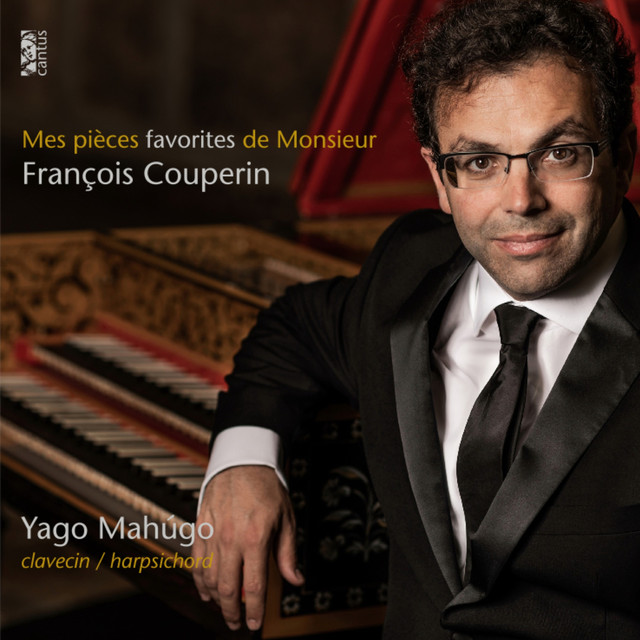 Album cover for Mes pièces favorites de Monsieur François Couperin by François Couperin, Yago Mahugo