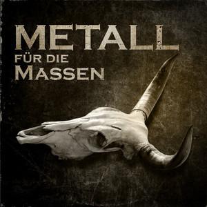 Metall für die Massen