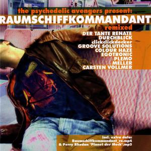 Pychedelic Avengers Present: Raumschiffkommandant Remixed album