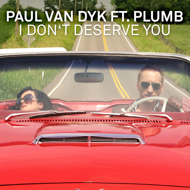 I Don't Deserve You (feat. Plumb) [Remixes]