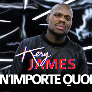 Kery James N'importe quoi cover