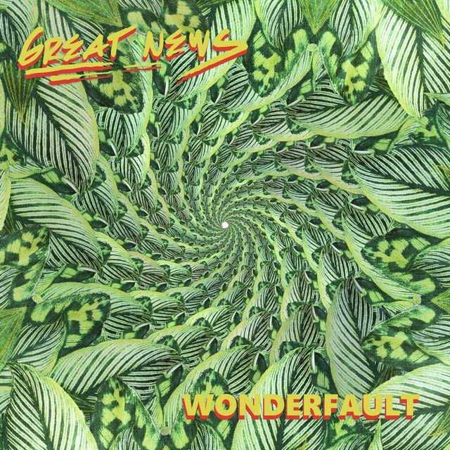 Album cover for Wonderfault by Great News